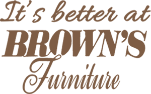 It's Better At Brown's Furniture